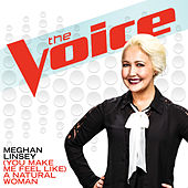(You Make Me Feel Like) A Natural Woman by Meghan Linsey