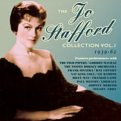 The Jo Stafford Collection 1939-62, Vol.1 von Various Artists