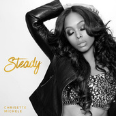 Steady by Chrisette Michele