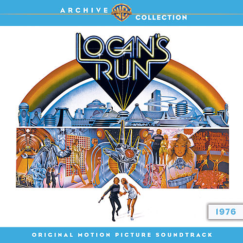 Logan's Run: Original Motion Picture Soundtrack by Jerry Goldsmith