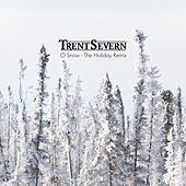 O Snow (Holiday Remix) by Trent Severn