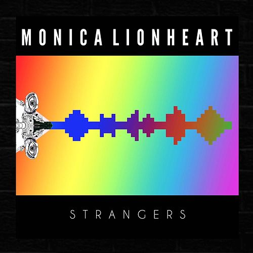 Strangers by Monica Lionheart
