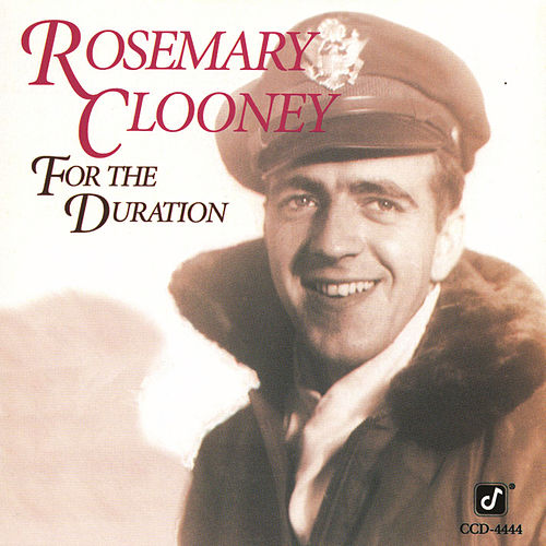 For The Duration by Rosemary Clooney