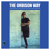 The Orbison Way by Roy Orbison