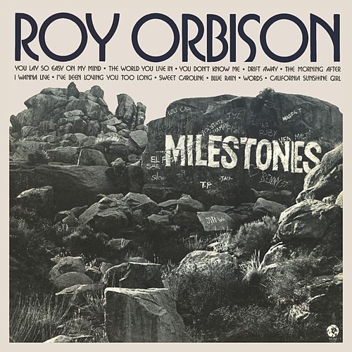 Milestones by Roy Orbison