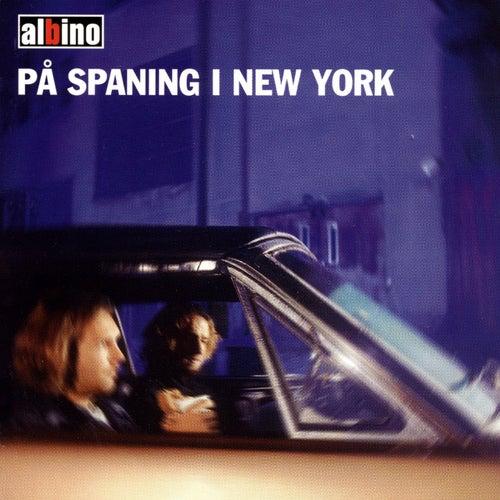 På spaning i new york by Albino