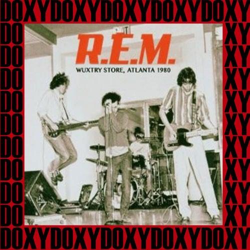 Wuxtry Records Store, Atlanta, June 6th, 1980 (Doxy Collection, Remastered, Live on Fm Broadcasting) von R.E.M.