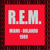 Miami, Orlando, 1989 (Doxy Collection, Remastered, Live on Fm Broadcasting) von R.E.M.