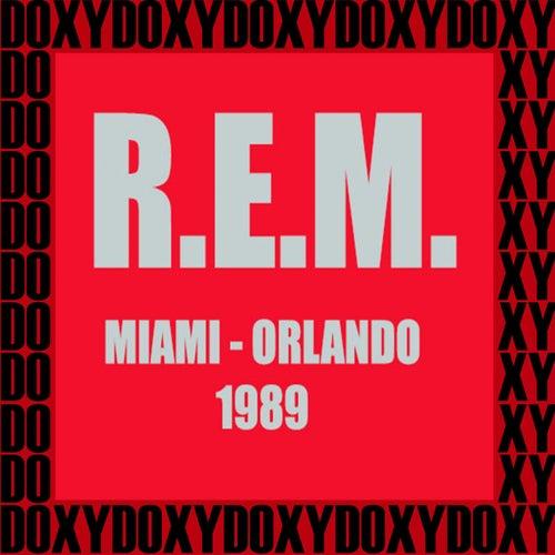 Miami, Orlando, 1989 (Doxy Collection, Remastered, Live on Fm Broadcasting) von R.E.M.