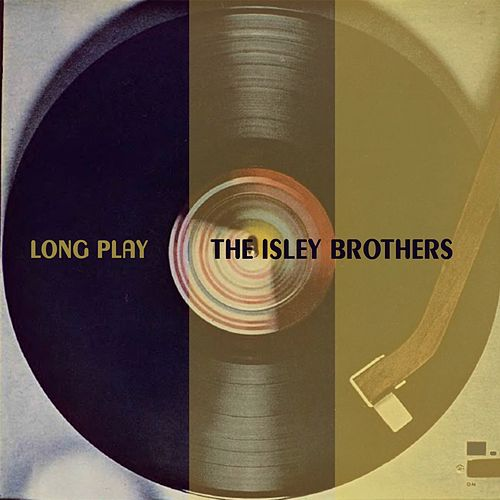 Long Play von The Isley Brothers