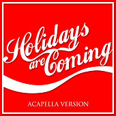 Holidays Are Coming by L'orchestra Cinematique
