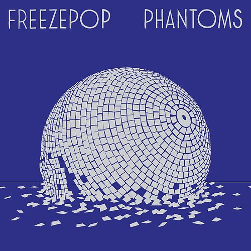 Phantoms by Freezepop