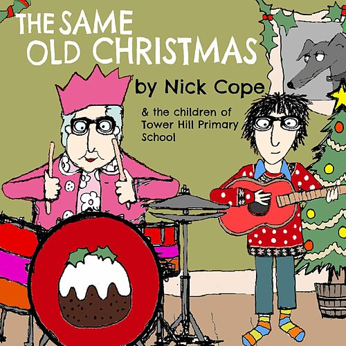 The Same Old Christmas by Nick Cope