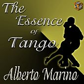 The Essence of Tango: Alberto Marino by Alberto Marino