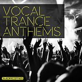 Vocal Trance Anthems - EP by Various Artists