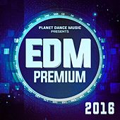 EDM Premium 2016 - EP by Various Artists