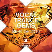 Vocal Trance Gems: Best of 2015 - EP by Various Artists