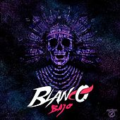 Bajo - Single by Blanco