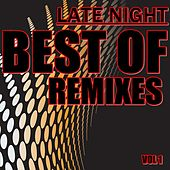 Late Night Best of Remixes, Vol. 1 - EP by Various Artists