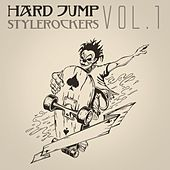 Hard Jump Stylerockers, Vol. 1 by Various Artists
