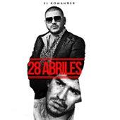28 Abriles by El Komander