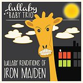 Lullaby Renditions of Iron Maiden by Lullaby Baby Trio