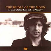 The Whole Of The Moon: The Music Of Mike Scott And The Waterboys by Various Artists