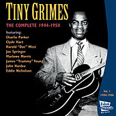 The Complete Tiny Grimes 1944-1946 - Vol.1 by Tiny Grimes
