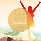 Sunshine Tunes - Chill Out Edition, Vol. 3 (Finest In Calm Electronic Music) by Various Artists