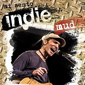 Mi sento indie: Mud by Mud