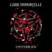 Unsterblich - 20 Jahre L'Âme Immortelle by L'Âme Immortelle