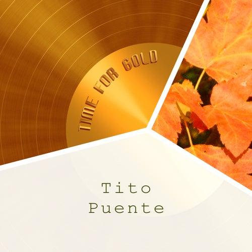 Time For Gold von Tito Puente