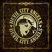 Devil City Angels by Devil City Angels