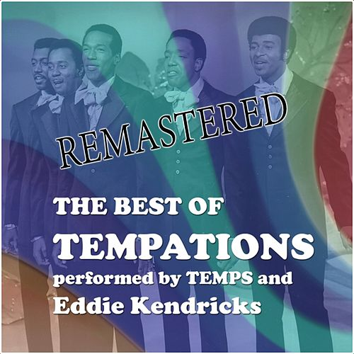The best of Temptations (Performed by Temps and Eddie Kendricks) von The Temptations