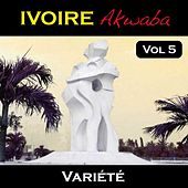 Ivoire Akwaba, vol. 5 (Variété) by Various Artists