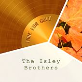 Time For Gold von The Isley Brothers