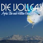 Die Vollgas Après Ski und Hütten Gaudihits 2016 by Various Artists