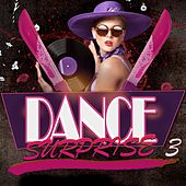 Dance Surprise 3 by Various Artists
