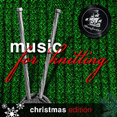 Music For Knitting, Christmas Vol. 1 by Various Artists