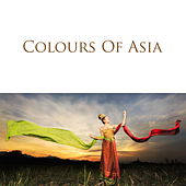Colours Of Asia by Various Artists
