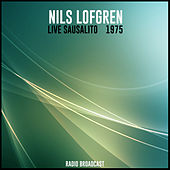 Nils Lofgren Live Sausalito 1975 von Nils Lofgren