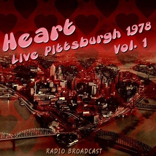 Heart Live Pittsburgh 1978, Vol. 1 von Heart