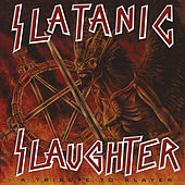 Slatanic Slaughter, Vol. 2 by Various Artists