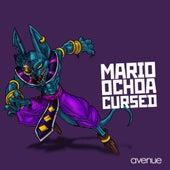 Cursed by Mario Ochoa