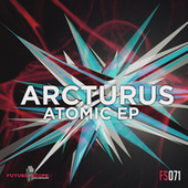 Atomic Ep by Arcturus
