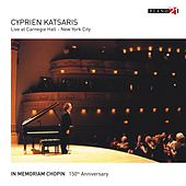 Live at Carnegie Hall, New York City - Vol. 2 (In Memoriam Chopin. 150th Anniversary) by Cyprien Katsaris