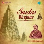 Surdas Bhajans: M.S. Subbulakshmi by Various Artists