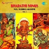 Bharathi Songs: M.S. Subbulakshmi, Vol. 1 by M. S. Subbulakshmi