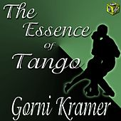 The Essence of Tango - Gorni Kramer by Gorni Kramer
