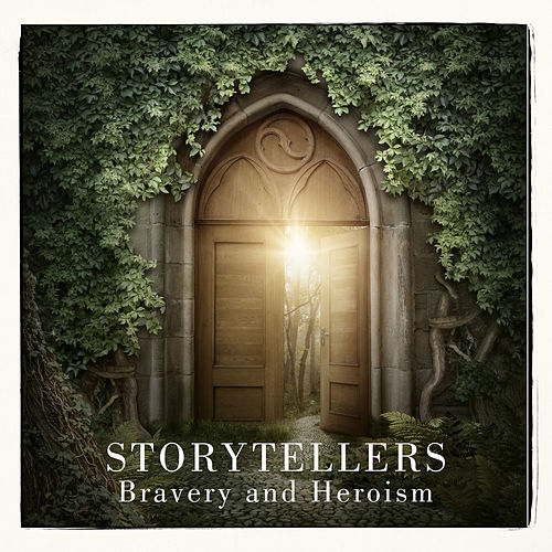 Storytellers: Bravery and Heroism by Hollywood Actors